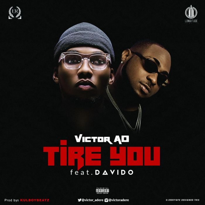 Image result for Victor AD ft. Davido – Tire YOU