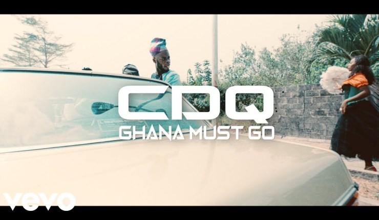 Image result for CDQ – Ghana Must Go