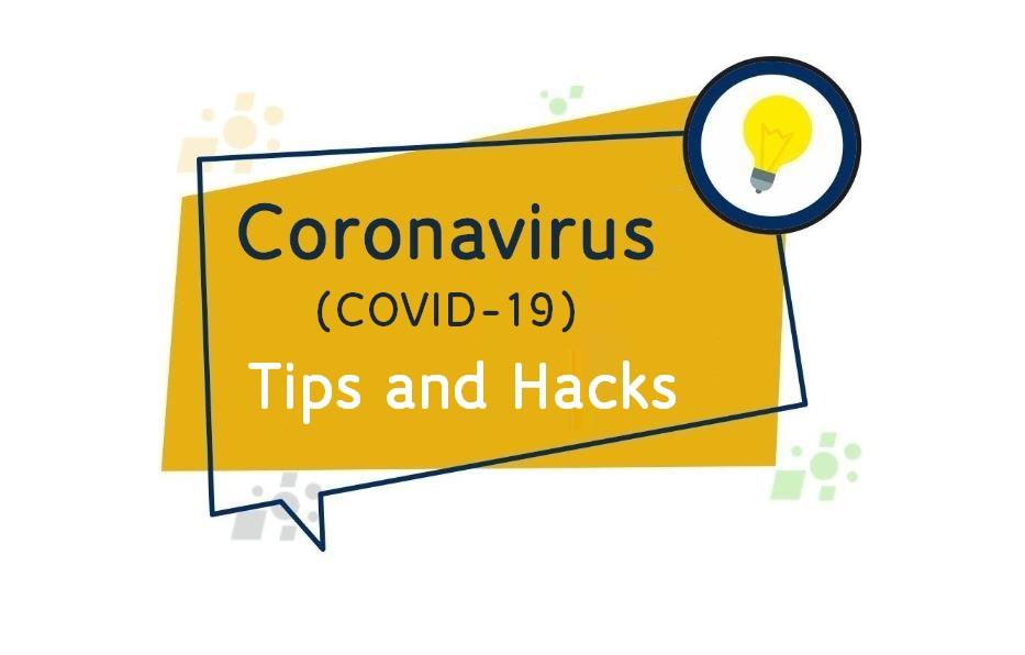 Tips and Hacks Helping You Stay Ahead of COVID-19